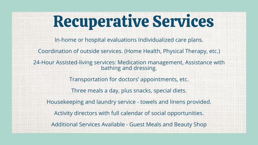 Recuperative Services